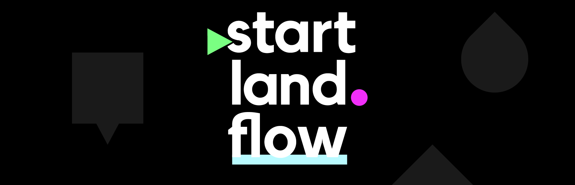 Start.Land.Flow – Lieblingsprojekt